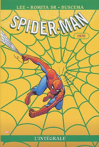 Spider-Man L'Integrale T08 1970