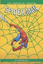 Spider-Man L'Integrale T08 1970 de Stan Lee