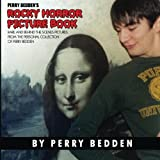 Perry Bedden's Rocky Horror Picture Book