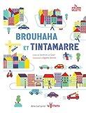 Brouhaha et Tintamarre