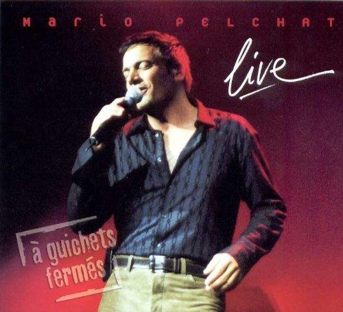 Mario Pelchat:Live [Import Anglais]