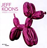 Jeff Koons : la rétrospective | album de l'exposition | français/anglais: L'album de l'exposition / The Album of the Exhibition