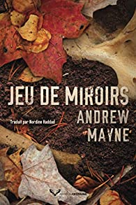 Jeu de miroirs par Andrew Mayne