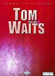 Tom Waits: Anthology 1973-1982 (Pvg) Book
