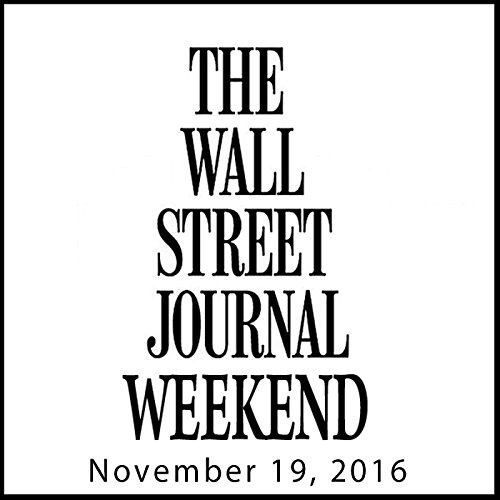 Weekend Journal 11-19-2016 audiobook cover art