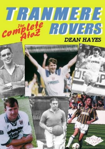 Tranmere Rovers FC: An A-Z