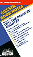 Alan Paton`s Cry, the Beloved Country (Barron`s Book Notes)