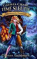 Calista Chase Time Sleuth: Blackbeard's Treasure