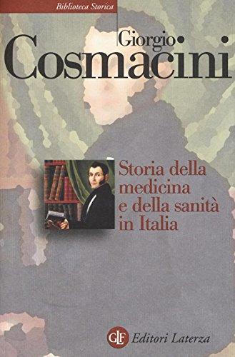 Storia della medicina e della sanità in Italia. Dalla peste nera ai giorni nostri