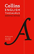 Collins English Thesaurus Essential Edition: 300,000 Synonyms and Antonyms for Everyday Use (Collins Essential Editions)