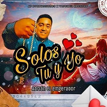 Solos Tu Y Yo