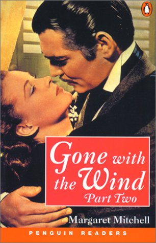 Gone with the Wind, Part 2 (Penguin Readers: Level 4)の詳細を見る