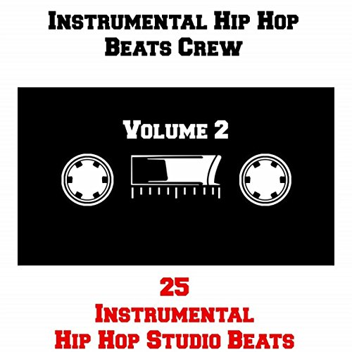 25 Instrumental Hip Hop Studio Beats, Vol.2