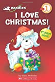 I Love Christmas! (Scholastic Readers, Level 1)