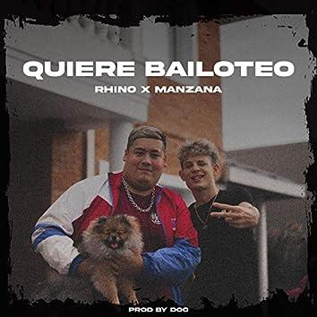 Quiere Bailoteo (feat. Manzana)