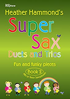 Super Sax Duets and Trios - Book 2: Fun and Funky Pieces - Alto or Tenor Saxophones