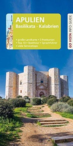 GO VISTA: Reiseführer Apulien - Basilikata - Kalabrien: Mit Faltkarte und 3 Postkarten