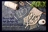Discover Knots And Strategies Of Macrame With This Relevant Guide (English Edition)