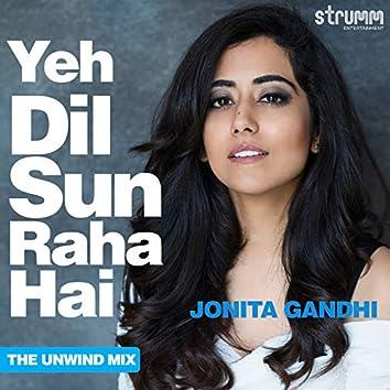 Yeh Dil Sun Raha Hai - Single