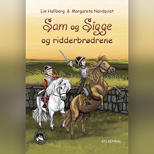 Sam og Sigge og ridderbrødrene Titelbild