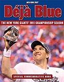 Deja Blue: The New York Giants' 2011 Championship Season (English Edition)