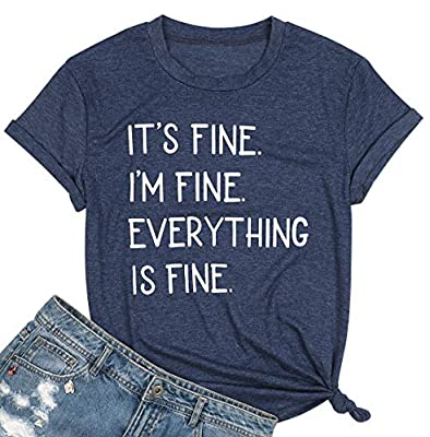 LUKYCILD It's Fine I'm Fine Everything is Fine Sarcastic Shirt Women Short Sleeve Funny Graphic Tee Top Mom Shirt (Blue, M)