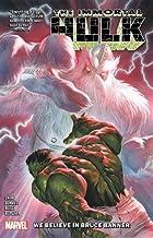Ewing, A: Immortal Hulk Vol. 6: We Believe In Bruce Banner