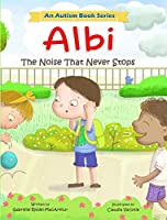 Albi: The Noise That Never Stops (Albi Books)