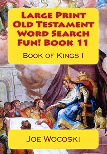 Large Print Old Testament Word Search Fun! Book 11: Book of Kings I: Volume 11