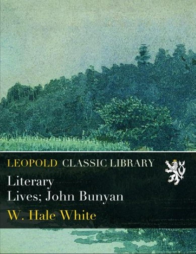 女将大打倒Literary Lives; John Bunyan