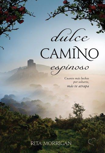 Dulce camino espinoso (Serie Rohard nº 1) eBook: Morrigan, Rita: Amazon.es: Tienda Kindle