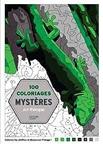 100 Coloriages mystères - Art-thérapie de Jérémy Mariez