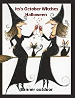 its's October Witches Halloween Banner outdoor: Are you ready to celebrate the Halloween party with coloring some demons, pumpkins, bats and witches pictures, 11 * 8.5 inches