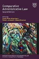 Comparative Administrative Law (Research Handbooks in Comparative Law)