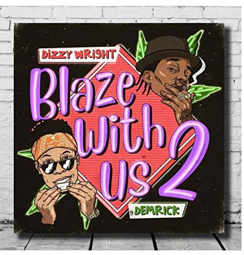 DNJKSA Dizzy Wright Álbum Blaze with US 2Impresión en Lienzo Póster Artístico Imágenes Sala de Estar Imágenes Decoración para el hogar Regalo único-24x24 IN Sin Marco