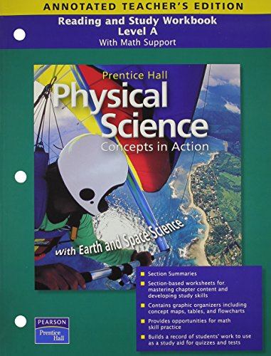 Reading and Study Workbook, Level A: With Math Support for Physical Science Concepts in Action, Annotated Teachers Edition