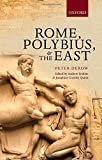 Rome, Polybius, and the East
