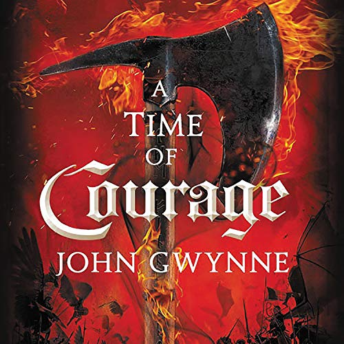 A Time of Courage Audiobook By John Gwynne cover art