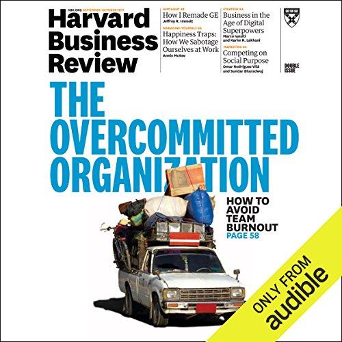 September-October 2017 (English)                   Autor:                                                                                                                                 Harvard Business Review                               Sprecher:                                                                                                                                 Todd Mundt                      Spieldauer: 2 Std. und 40 Min.     Noch nicht bewertet     Gesamt 0,0