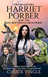 Trans Wizard Harriet Porber And The Bad Boy Parasaurolophus: An Adult Romance Novel