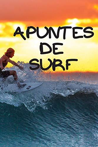 Apuntes de surf: Diario de surf| Cuaderno de surf 132 páginas 6x9 pulgadas | Regalo para los chicos y chicas que practican el deporte del surf| diario de deportes. (Diario surf)