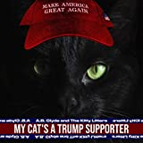 My Cat's a Trump Supporter