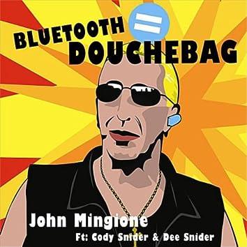 BLUETOOTH = DOUCHEBAG - SINGLE