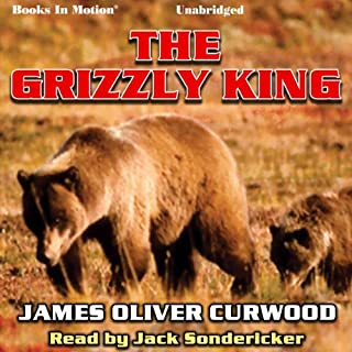 The Grizzly King audiobook cover art