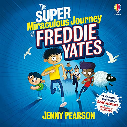 Super-Miraculous Journey of Freddie Yates cover art