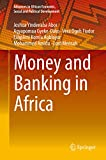 Money and Banking in Africa (Advances in African Economic, Social and Political Development) (English Edition)