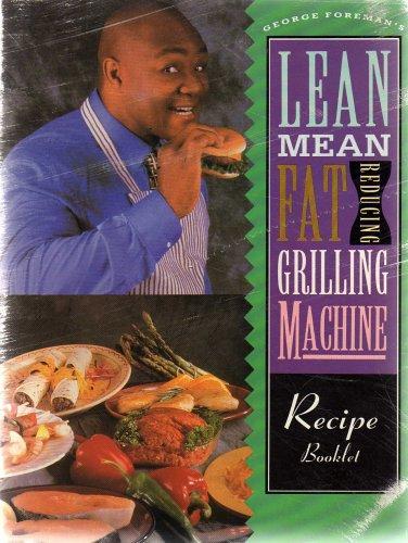 Lean Mean Fat Reducing Grilling Machine Recipe Booklet