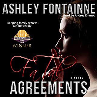 Fatal Agreements                   By:                                                                                                                                 Ashley Fontainne                               Narrated by:                                                                                                                                 Andrea Emmes                      Length: 12 hrs and 23 mins     26 ratings     Overall 4.3