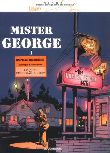Mister Georges, tome 1