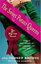 The Sweet Potato Queens' 1st Big-Ass Novel: Stuff We Didn't Actually Do, but Could Have, and May Yet (Readers Circle Series)